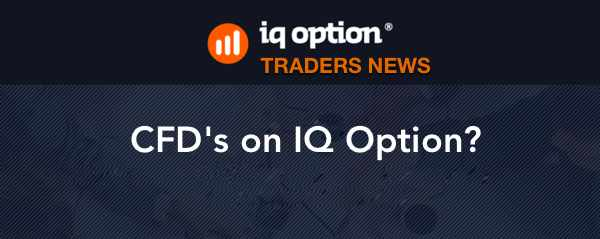 CFD iqoption - Contract For Differences